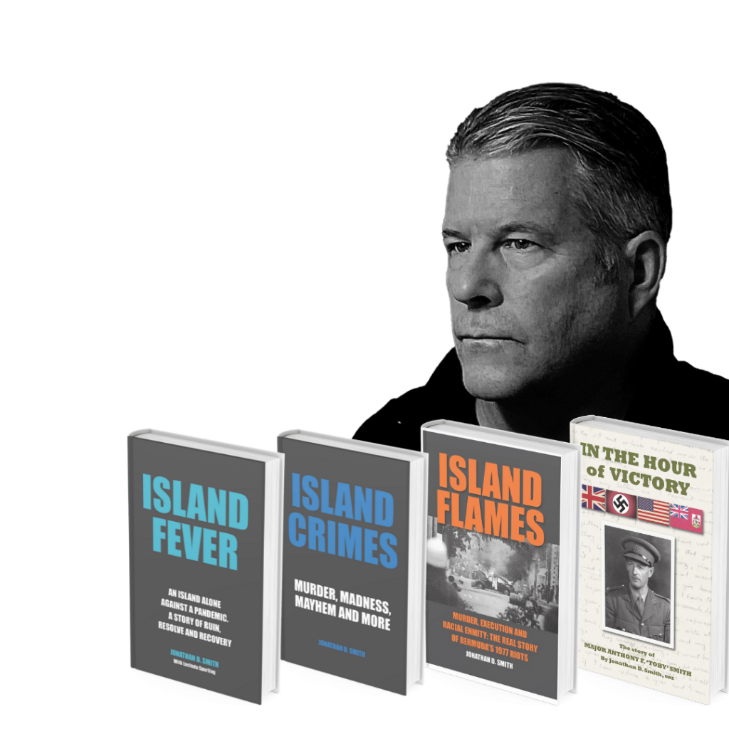 Books by Author Jonathan D. Smith - ISLAND FEVER, ISLAND CRIMES, ISLAND FLAMES and IN THE HOUR OF VICTORY